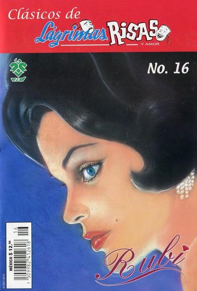 Cover for Clásicos de Lágrimas Risas y Amor.  Rubí (Grupo Editorial Vid, 2012 series) #16