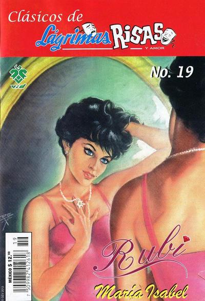 Cover for Clásicos de Lágrimas Risas y Amor.  Rubí (Grupo Editorial Vid, 2012 series) #19