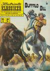 Cover for Illustrierte Klassiker [Classics Illustrated] (BSV - Williams, 1956 series) #15 - Buffalo Bill [ [3. Auflage - Gelbe Leiste] ]