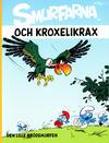 Cover for Smurfarna (Bokförlaget Semic, 2011 series) #4 - Smurfarna och Kroxelikrax