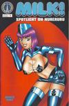 Cover for Milk Spotlight (Radio Comix, 2001 series) #1
