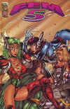 Cover Thumbnail for Fem 5 (1996 series) #1 [Bill Maus & Rob Hunter Cover]