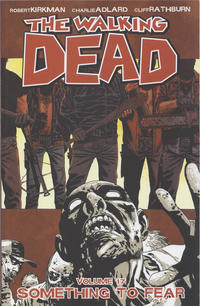 Cover Thumbnail for The Walking Dead (Image, 2004 series) #17 - Something to Fear