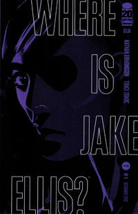 Cover Thumbnail for Where Is Jake Ellis? (Image, 2012 series) #2