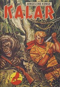 Cover Thumbnail for Kalar (Serieforlaget / Se-Bladene / Stabenfeldt, 1971 series) #10/1973