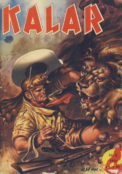 Cover for Kalar (Serieforlaget / Se-Bladene / Stabenfeldt, 1971 series) #8/1971