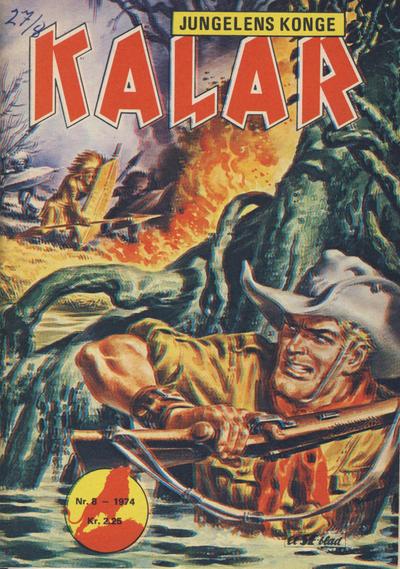 Cover for Kalar (Serieforlaget / Se-Bladene / Stabenfeldt, 1971 series) #8/1974