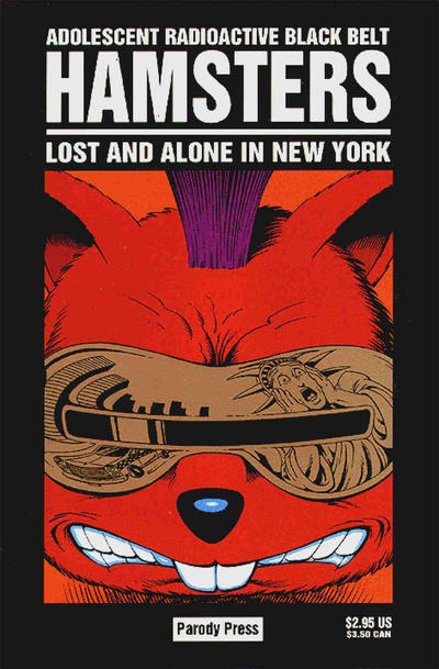 Cover for Adolescent Radioactive Black Belt Hamsters: Lost and Alone in New York (Entity-Parody, 1993 series)