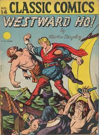Cover Thumbnail for Classic Comics (Gilberton, 1941 series) #14 - Westward Ho! [HRN 15]