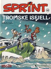 Cover Thumbnail for Sprint [Seriesamlerklubben] (Hjemmet / Egmont, 1998 series) #49 - Tropiske isfjell