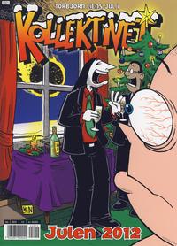 Cover Thumbnail for Kollektivet Julealbum [Kollektivet Julehefte] (Bladkompaniet / Schibsted, 2004 series) #2012