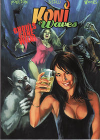 Cover Thumbnail for Koni Waves Ghouls Gone Wild (Arcana, 2008 series)