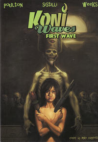 Cover Thumbnail for Koni Waves First Wave (Arcana, 2007 series)