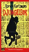 Cover for Harvey Kurtzmans djungelbok (Epix, 1991 series)