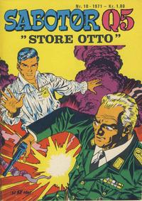 Cover Thumbnail for Sabotør Q5 (Serieforlaget / Se-Bladene / Stabenfeldt, 1971 series) #10/1971