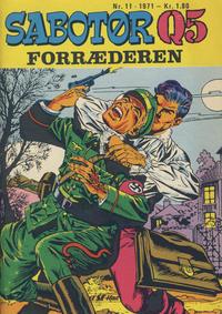 Cover Thumbnail for Sabotør Q5 (Serieforlaget / Se-Bladene / Stabenfeldt, 1971 series) #11/1971
