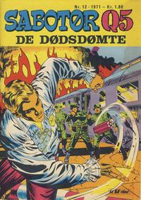 Cover Thumbnail for Sabotør Q5 (Serieforlaget / Se-Bladene / Stabenfeldt, 1971 series) #12/1971