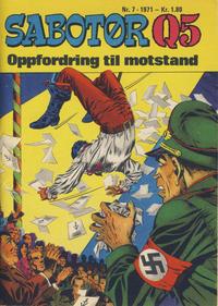 Cover Thumbnail for Sabotør Q5 (Serieforlaget / Se-Bladene / Stabenfeldt, 1971 series) #7/1971