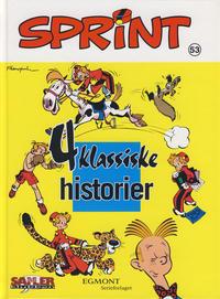 Cover Thumbnail for Sprint [Seriesamlerklubben] (Hjemmet / Egmont, 1998 series) #53 - 4 klassiske historier