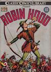 Cover for Classic Comics (Gilberton, 1941 series) #7 - Robin Hood