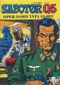 Cover Thumbnail for Sabotør Q5 (Serieforlaget / Se-Bladene / Stabenfeldt, 1971 series) #2/1972