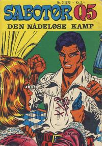 Cover Thumbnail for Sabotør Q5 (Serieforlaget / Se-Bladene / Stabenfeldt, 1971 series) #3/1972