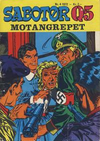 Cover Thumbnail for Sabotør Q5 (Serieforlaget / Se-Bladene / Stabenfeldt, 1971 series) #4/1972