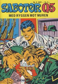 Cover Thumbnail for Sabotør Q5 (Serieforlaget / Se-Bladene / Stabenfeldt, 1971 series) #5/1972