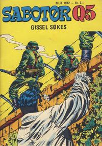 Cover Thumbnail for Sabotør Q5 (Serieforlaget / Se-Bladene / Stabenfeldt, 1971 series) #8/1972