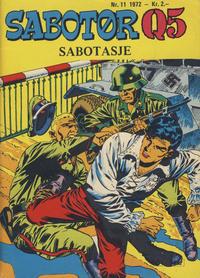 Cover Thumbnail for Sabotør Q5 (Serieforlaget / Se-Bladene / Stabenfeldt, 1971 series) #11/1972