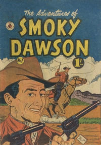 Cover Thumbnail for The Adventures of Smoky Dawson (K. G. Murray, 1956 ? series) #1