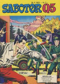 Cover Thumbnail for Sabotør Q5 (Serieforlaget / Se-Bladene / Stabenfeldt, 1971 series) #5/1973
