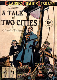 Cover Thumbnail for Classic Comics (Gilberton, 1941 series) #6 - A Tale of Two Cities [HRN 14]