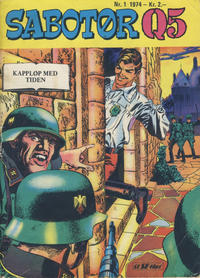 Cover Thumbnail for Sabotør Q5 (Serieforlaget / Se-Bladene / Stabenfeldt, 1971 series) #1/1974
