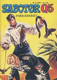 Cover Thumbnail for Sabotør Q5 (Serieforlaget / Se-Bladene / Stabenfeldt, 1971 series) #4/1974