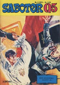 Cover Thumbnail for Sabotør Q5 (Serieforlaget / Se-Bladene / Stabenfeldt, 1971 series) #5/1974