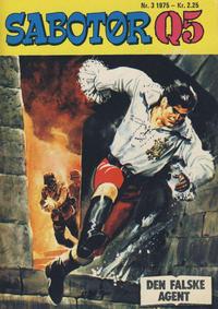Cover Thumbnail for Sabotør Q5 (Serieforlaget / Se-Bladene / Stabenfeldt, 1971 series) #3/1975