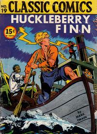 Cover Thumbnail for Classic Comics (Gilberton, 1941 series) #19 - Huckleberry Finn [HRN 18]