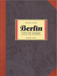 Cover for Berlin (Drawn & Quarterly, 2001 series) #2 - City of Smoke