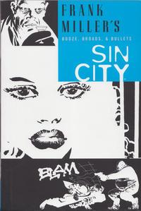 Cover Thumbnail for Frank Miller's Sin City (Dark Horse, 2005 series) #6 - Booze, Broads, & Bullets