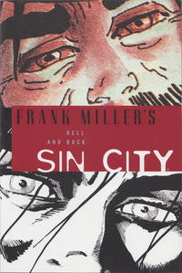 Cover Thumbnail for Frank Miller's Sin City (Dark Horse, 2005 series) #7 - Hell and Back