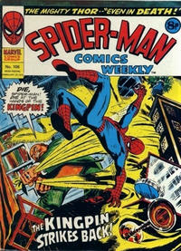 Cover Thumbnail for Spider-Man Comics Weekly (Marvel UK, 1973 series) #106