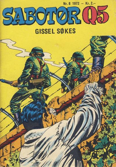 Cover for Sabotør Q5 (Serieforlaget / Se-Bladene / Stabenfeldt, 1971 series) #8/1972