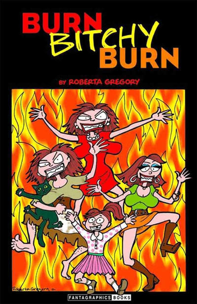 Cover for Burn Bitchy Burn (Fantagraphics, 2002 series)