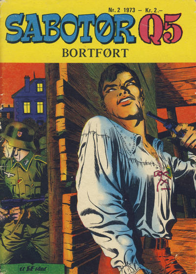 Cover for Sabotør Q5 (Serieforlaget / Se-Bladene / Stabenfeldt, 1971 series) #2/1973