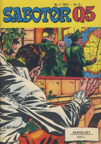 Cover for Sabotør Q5 (Serieforlaget / Se-Bladene / Stabenfeldt, 1971 series) #7/1973