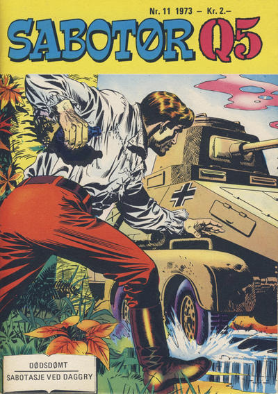 Cover for Sabotør Q5 (Serieforlaget / Se-Bladene / Stabenfeldt, 1971 series) #11/1973