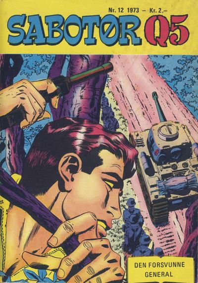 Cover for Sabotør Q5 (Serieforlaget / Se-Bladene / Stabenfeldt, 1971 series) #12/1973