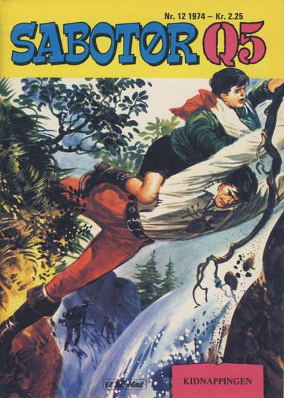 Cover for Sabotør Q5 (Serieforlaget / Se-Bladene / Stabenfeldt, 1971 series) #12/1974