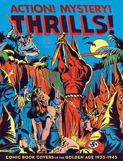 Cover for Action! Mystery! Thrills! Comic Book Covers of the Golden Age: 1933-45 (Fantagraphics, 2011 series)